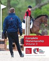 BHS Complete Horsemanship Volume 3