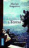 D'Elizabeth à Teresa par  Izaguirre