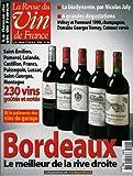 La Revue du vin de France - n°458 - 01/02/2002 - Bordeaux : le meilleur de la rive droite
