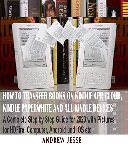 HOW TO TRANSFER BOOKS TO KINDLE APP CLOUD KINDLE PAPERWHITE AND ALL KINDLE DEVICE A Complete product image