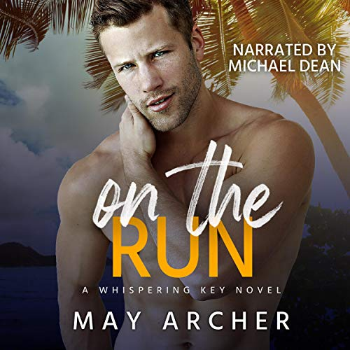On the Run Audiobook By May Archer cover art