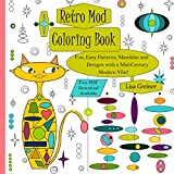 Retro Mod Coloring Book: Fun, Easy Patterns, Mandalas and Designs with a Mid-Century Modern Flair!