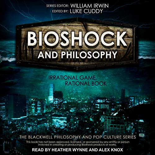 BioShock and Philosophy cover art