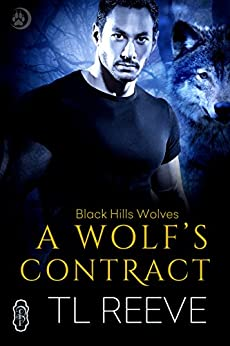 A Wolf's Contract (Black Hills Wolves #43) by [TL Reeve]