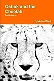 Oshok and the Cheetah