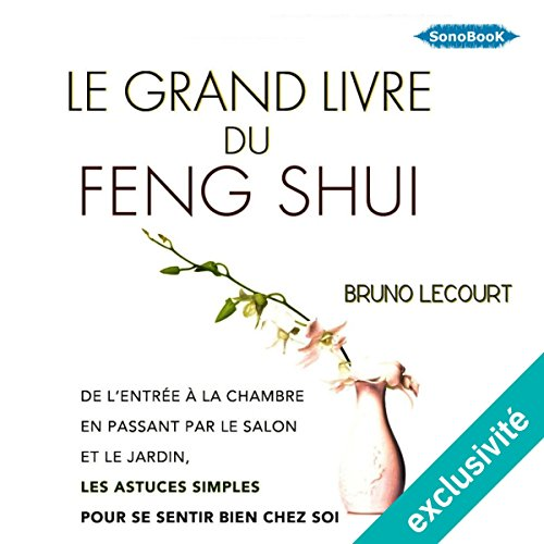 Le grand livre du Feng Shui audiobook cover art