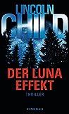 Der Luna-Effekt (Ein Fall für Jeremy Logan, Band 5)