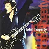 Premonition by Fogerty, John Live edition (2004) Audio CD