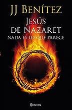 Jesús de Nazaret: Nada es lo que parece (Spanish Edition)