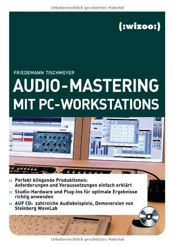 Audio-Mastering mit PC-Workstations