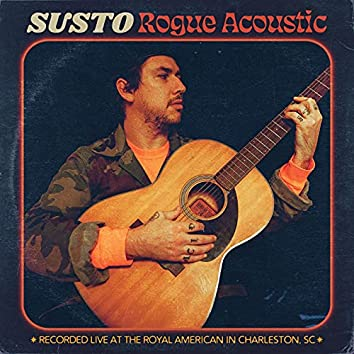 Rogue Acoustic (Live From The Royal American, Charleston, SC / 2020)