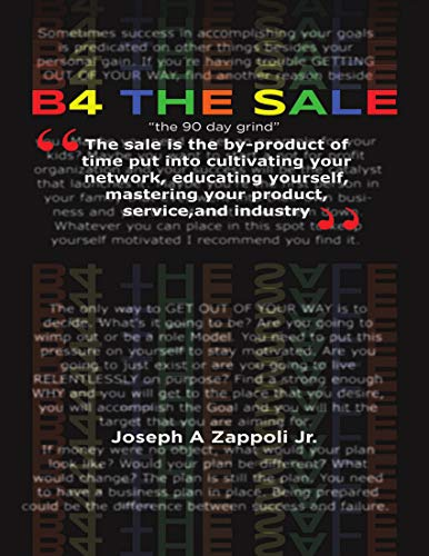 """B4 the Sale: \""""The 90 Day Grind\"""" (English Edition)"""