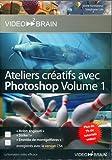 Coffret Ateliers créatifs avec Photoshop - Vol 1 et Vol 2 (Stéphane Lim)