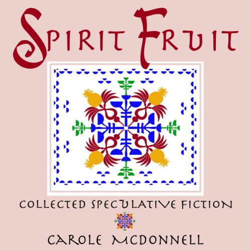 Spirit Fruit audiobook cover art