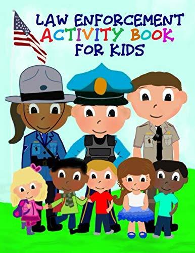 Law Enforcement Activity Book for Kids