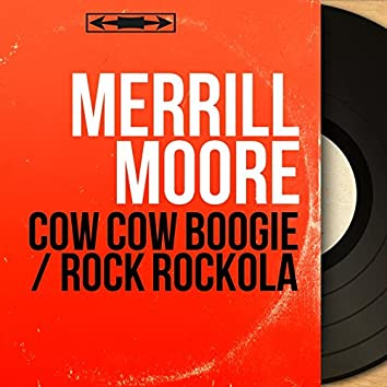 Cow Cow Boogie / Rock Rockola (Mono Version)