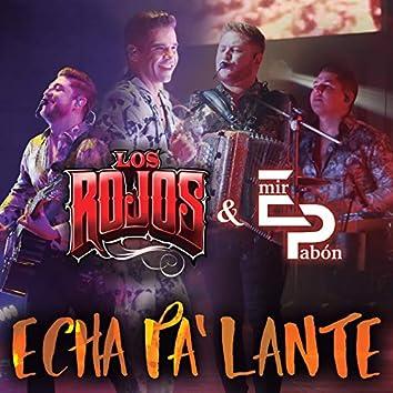 Echa Pa' Lante (En Vivo)
