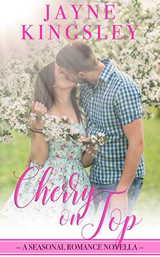 Cherry On Top by Jayne Kingsley ebook deal