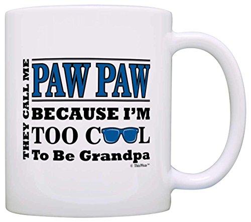 N\A Vatertagsgeschenk für Paw Paw Zu cool, um EIN Opa zu Sein Sonnenbrille Geschenk Kaffeebecher Teetasse Weiß