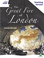 Rigby Star Guided White Level: The Great Fire of London Teaching Version (STARQUEST)