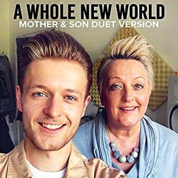 A Whole New World (Mother & Son Duet Version)