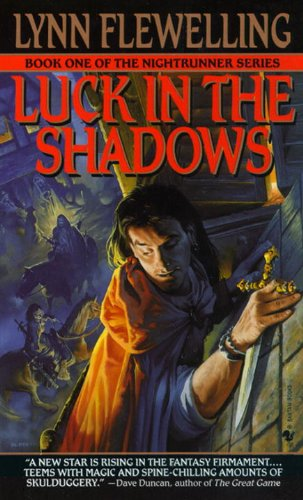 Luck in the Shadows: The Nightrunner Series, Book I (English Edition)