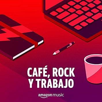 Café, Rock y Trabajo