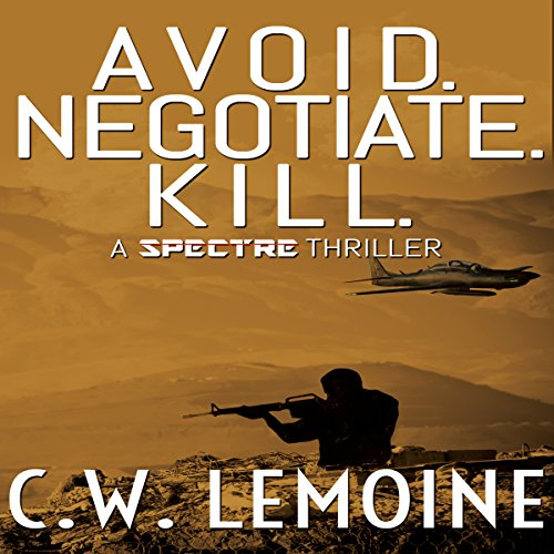 Avoid. Negotiate. Kill. cover art
