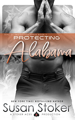Protecting Alabama (SEAL of Protection Book 2)