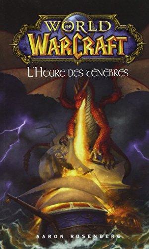 World of warcraft : L'heure des ténèbres