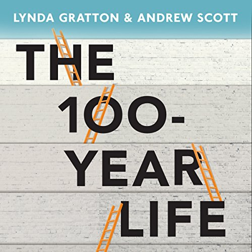 The 100-Year Life audiobook cover art