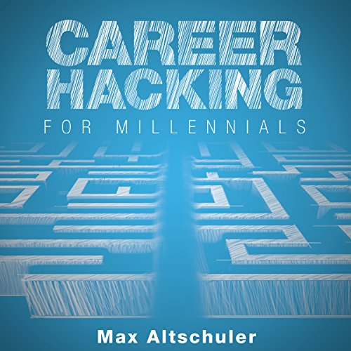Career Hacking for Millennials audiobook cover art