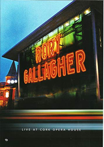 Rory Gallagher - Live at the Cork Opera House