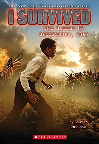 I Survived the Battle of Gettysburg, 1863 (I Survived #7) (7)