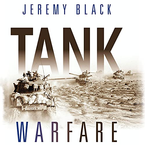Tank Warfare Audiobook By Jeremy Black cover art