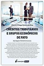 Créditos Tributários E Grupos Econômicos De Fato - 2020