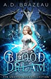 Blood Dream (The Undying Love Collection)