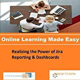 PTNR01A998WXY Realizing the Power of Jira Reporting & Dashboards Online Certification Video Learning Made Easy