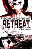 STIRB LACHEND! (Retreat 3): Horror-Thriller