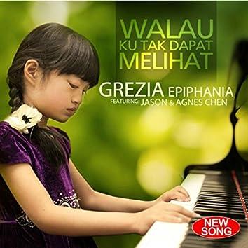 Walau Ku Tak Dapat Melihat (feat. Jason, Agnes Chen)