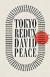 Peace, D: Tokyo Redux