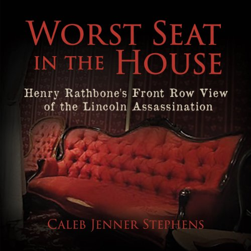 Worst Seat in the House Audiobook By Caleb Jenner Stephens cover art