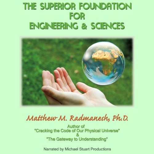 The Superior Foundation for Engineering and Sciences audiobook cover art
