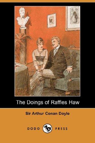 The Doings of Raffles Haw