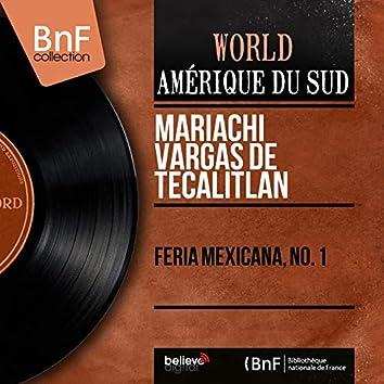Feria Mexicana, No. 1 (Mono Version)