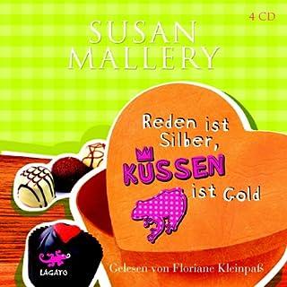 Reden ist Silber, küssen ist Gold                   Autor:                                                                                                                                 Susan Mallery                               Sprecher:                                                                                                                                 Floriane Kleinpaß                      Spieldauer: 4 Std. und 58 Min.     50 Bewertungen     Gesamt 4,3