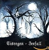 Eisregen: Zerfall-Edition 2014 (Audio CD (Remastered))