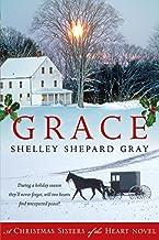Grace: A Christmas Sisters Of The Heart Novel