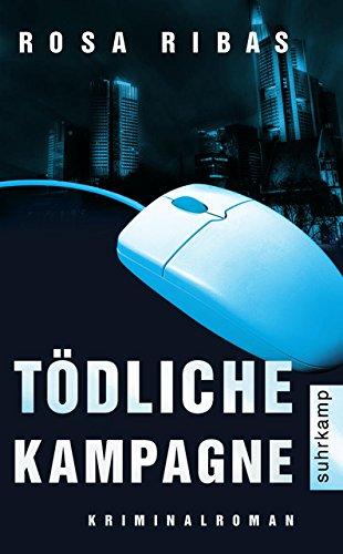 Tödliche Kampagne: Ein neuer Fall für Kommissarin Cornelia Weber-Tejedor. Kriminalroman (suhrkamp taschenbuch)