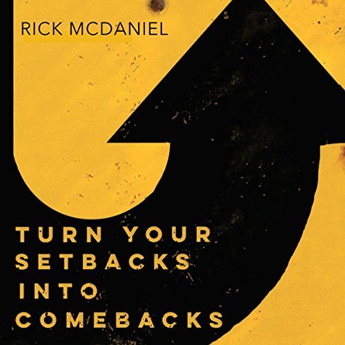 Turn Your Setbacks into Comebacks audiobook cover art